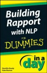 Building Rapport with NLP In A Day For Dummies - Romilla Ready, Burton, Kate