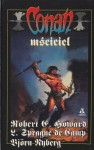 Conan mściciel - L. Sprague de Camp, Robert Ervin Howard, Björn Nyberg Björn