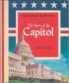 Story of the Capitol: Cornerstones of Freedom - Marilyn Prolman, Bob O'Malley