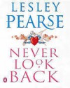 Never Look Back - Lesley Pearse, Liza Ross, Kati Nicholl