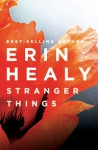Stranger Things - Erin Healy