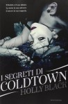 I segreti di Coldtown - Holly Black