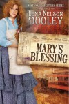 Mary's Blessing (McKenna's Daughters, #2) - Lena Nelson Dooley