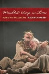 Wrinkled Deep in Time: Aging in Shakespeare - Maurice Charney