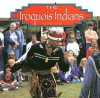 The Iroquois Indians (Native Peoples) - Bill Lund