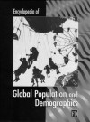 Encyclopedia of Global Population and Demographics - &. Ciment Ness, James D. Ciment