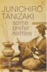 Some Prefer Nettles - Jun'ichirō Tanizaki