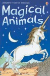 Magical Animals (Usborne Young Reading) - Gill Harvey, Carol Watson, Nick Price