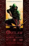 Outlaw: The Legend Of Robin Hood - Tony Lee, Sam Hart