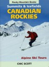 Summits & Icefields: Canadian Rockies - Chic Scott