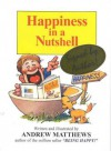 Happiness in a Nutshell - Andrew Matthews