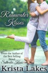 Rainwater Kisses: A Billionaire Love Story - Krista Lakes
