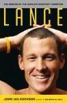 Lance: The Making of the World�s Greatest Champion - John Wilcockson