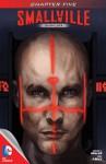 Smallville: Guardian, Part 5 - Bryan Q. Miller, Pere Pérez, Chris Beckett, Cat Staggs