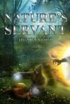 Nature's Servant - Duncan Pile