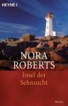 Insel der Sehnsucht: Roman (German Edition) - Kirsten Sonntag, Nora Roberts