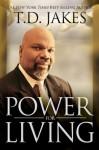 Power for Living - T.D. Jakes