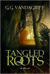 Tangled Roots - G.G. Vandagriff