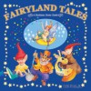 Fairyland Tales: A Bedtime Story Book - Wendy McLean, Leonie Worthington
