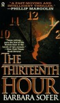 Thirteenth Hour - Barbara Sofer