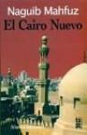 El Cairo Nuevo - Naguib Mahfouz