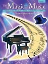 The Magic of Music, Bk 2 - Alfred Publishing Company Inc.