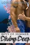 Diving in Deep (Boys of Summer) - Louisa Masters