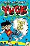 Yuck's Fart Club - Matt, Dave, Nigel Baines