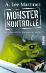 Monsterkontrolle: Die Schonzeit für Mutanten ist vorbei! (German Edition) - A. Lee Martinez, Karen Gerwig
