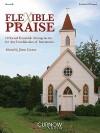 Flexible Praise Descant B Flat: 10 Sacred Ensemble Arrangements for Any Combination of Instruments - James Curnow