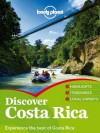 Lonely Planet Discover Costa Rica (Travel Guide) - Lonely Planet, Nate Cavalieri, Adam Skolnick, Wendy Yanagihara