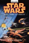 Star Wars X-Wing - Angriff auf Coruscant (German Edition) - Michael A. Stackpole, Regina Winter