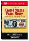 A Guide Book Of United States Paper Money: Complete Source for History, Grading, and Prices (Official Red Book) - Q. David Bowers, Arthur L. Friedburg, Ira S. Friedburg, Ira S. Friedberg, Arthur L. Friedberg