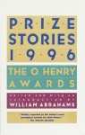Prize Stories 1996: The O. Henry Awards - William Miller Abrahams
