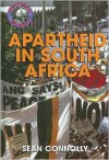Apartheid In South Africa (Troubled World) - Sean Connolly