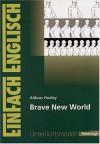 Aldous Huxley, Brave new world - Angela Lutz, Brigitte Prischtt