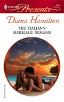 The Italian's Marriage Demand - Diana Hamilton