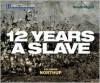 Twelve Years a Slave - Solomon Northup, Richard Allen