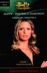 Buffy postrach wampirów. Przepowiednie - Christopher Golden