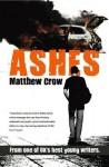 Ashes - Matthew Crow