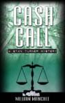 Cash Call - William Manchee