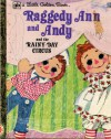 Raggedy Ann and Andy and the Rainy-Day Circus - Barbara Shook Hazen