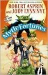 Myth-Fortunes (Myth Adventures, #19) - Robert Lynn Asprin, Jody Lynn Nye