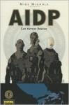 AIDP: Las tierras huecas/ BRPD: Hollow Earth & Other Stories/ Spanish Edition - Mike Mignola