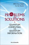 Problems and Solutions in Quantum Computing and Quantum Information (2nd Edition) - Willi-Hans Steeb, Yorick Hardy