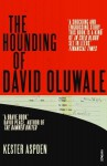 The Hounding of David Oluwale - Kester Aspden