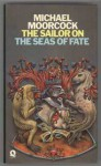 The Sailor on the Seas of Fate (Hardback) - Michael Moorcock