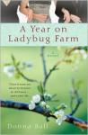 A Year on Ladybug Farm - Donna Ball