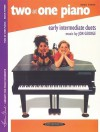 Two at One Piano, Book Three: Early Intermediate Duets - Jon George, Louise Goss, Frances Clark