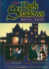 The Dark Shadows Movie Book: Producer/Director Dan Curtis' Original Shooting Scripts from House of Dark Shadows and Night of Dark Shadows - Jim Pierson, Kathryn Leigh Scott, Kate Jackson